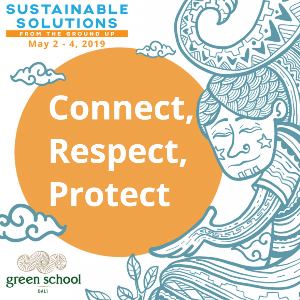 """Sustainable Solutions 2019: """"Connect, Respect, Protect"""""""