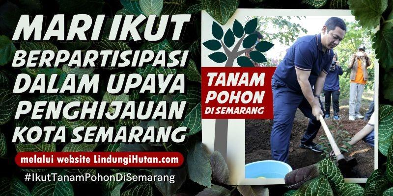 Pemkot Semarang untuk LindungiHutan