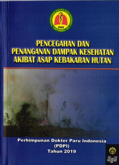 Panduan Pencegahan dan Penanganan Dampak Kesehatan Akibat Asap Kebakaran Hutan © klikpdpi.com