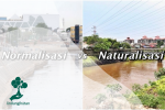 Mengenal Lebih Jauh Naturalisasi dan Normalisasi Sungai
