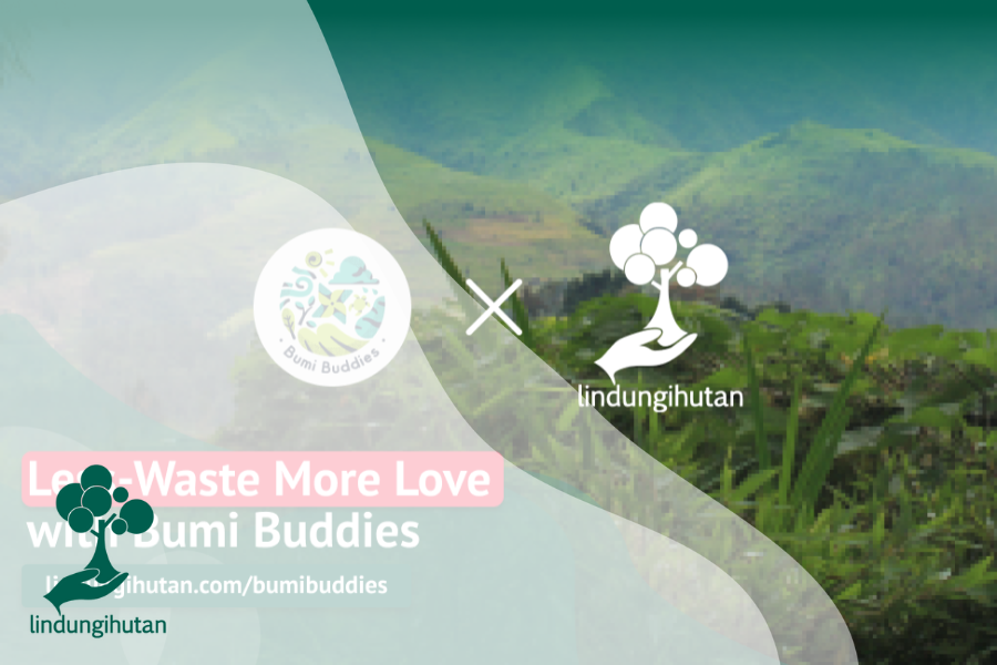 Less-Waste More Love with Bumi Buddies