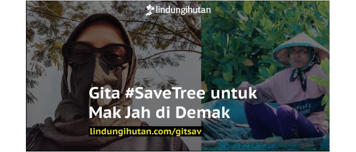 Kampanye Alam Gita #SaveTree untuk Influen-'Tree'