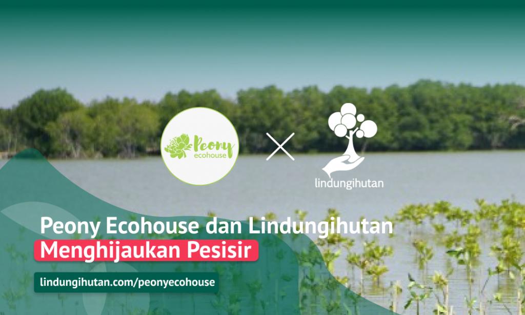 Kampanye Alam Peony Ecohouse