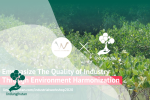 Emphasize The Quality of Industry Through Environment Harmonization