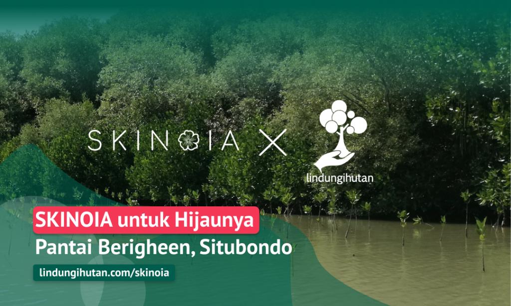 Gambar 1 Kampanye Alam SKINOIA © LindungiHutan