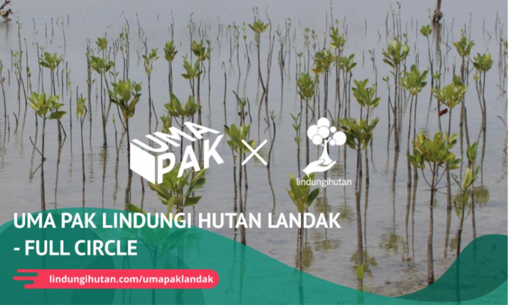 Gambar 1 Kampanye Alam UMA PAK Untuk Hutan Landak© LindungiHutan