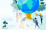 Earth Day 2021: Restore Our Earth!