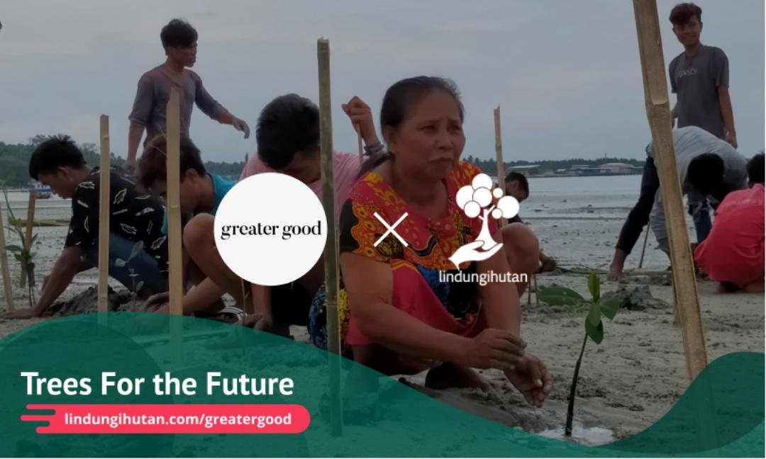 Gambar 2 Kampanye Alam Greater Good Bersama LindungiHutan