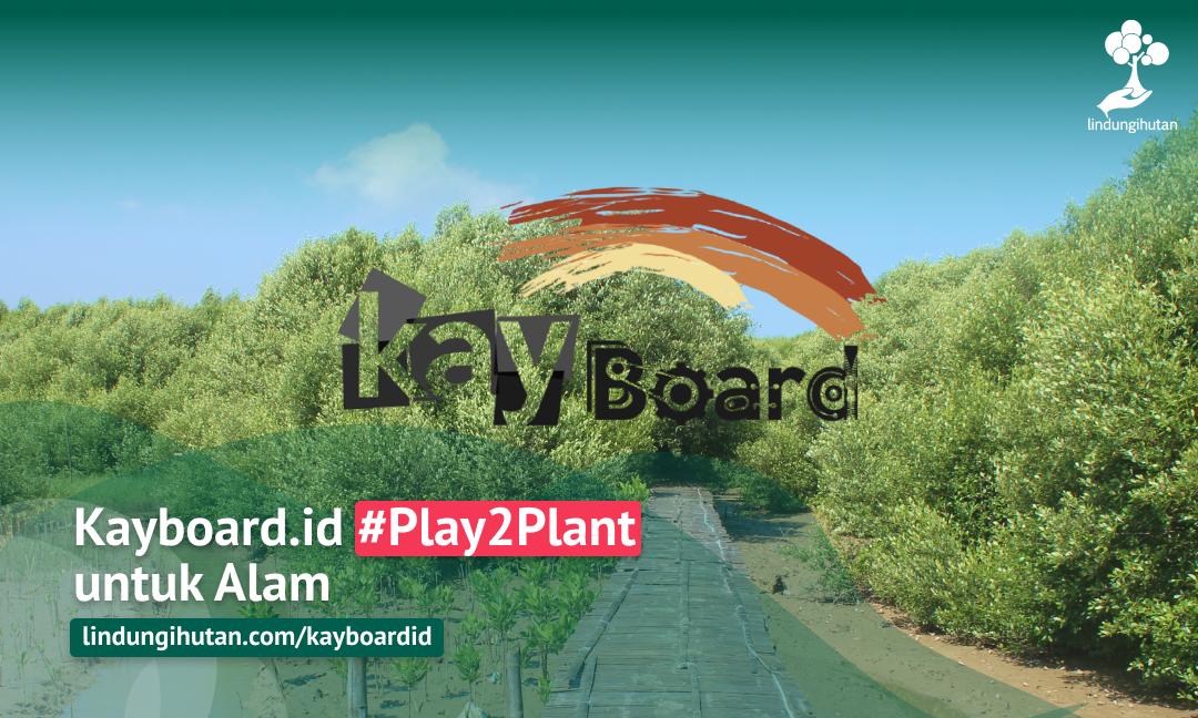 Gambar 2 Kampanye Alam Play2Plant