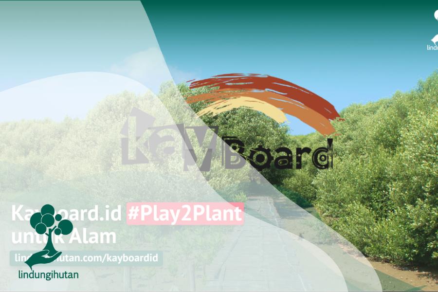 Kampanye Alam Play2Plant